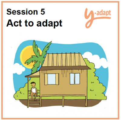 Session 5: Act to adapt