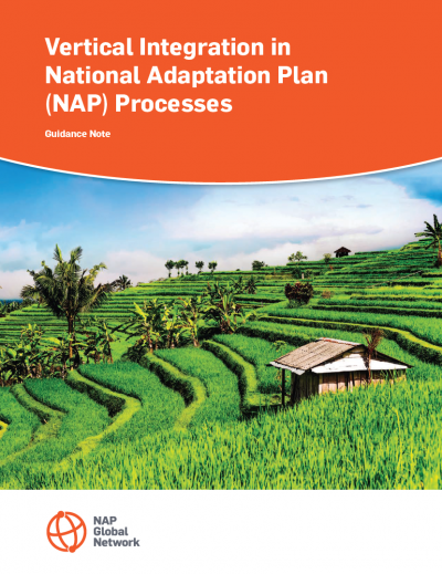 Vertical Integration in National Adaptation Plan (NAP) Processes: Guidance Note