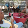 mWASH: Mobile Phone Applications for the Water, Sanitation, and Hygiene Sector
