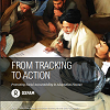 From Tracking to Action