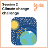 Session 2: Climate change challenge