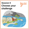 Session 6: Choose your challenge
